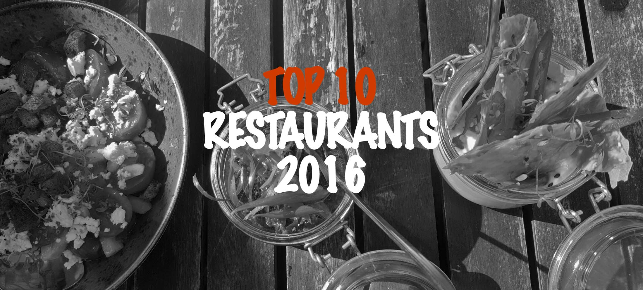 Top 10 Restaurants visited in 2016